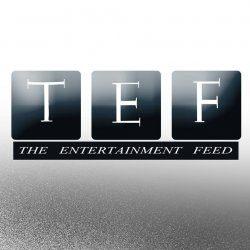 TEF | TheEntertainmentFeed