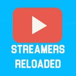 StreamersReloaded